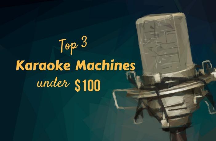 Karaoke Machine Under 100